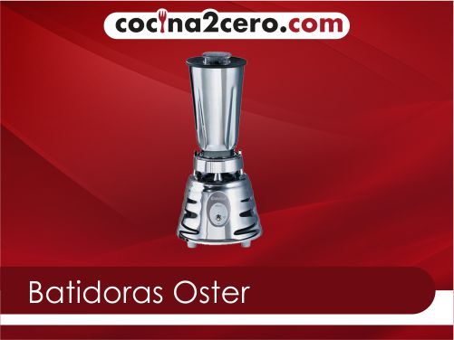 Las mejores batidoras Oster de 2021
